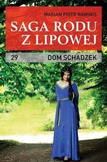 Chomikuj, ebook online Dom schadzek. Marian Piotr Rawinis