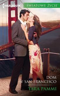 Chomikuj, pobierz ebook online Dom w San Francisco. Tara Pammi