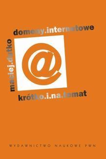 Chomikuj, ebook online Domeny internetowe. Maciej Dutko