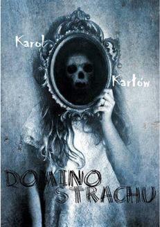 Chomikuj, ebook online Domino strachu. Karol Karłów