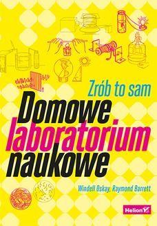 Ebook Domowe laboratorium naukowe. Zrób to sam pdf