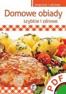Ebook Domowe obiady. Szybkie i zdrowe pdf