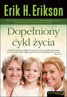 Chomikuj, ebook online Dopełniony cykl życia. Erik H. Erikson
