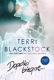 Chomikuj, pobierz ebook online Dopóki biegnę. Terri Blackstock