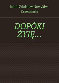 Ebook DOPÓKI ŻYJĘ… pdf