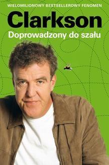 Chomikuj, ebook online Doprowadzony do szału. Jeremy Clarkson