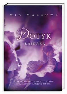 Chomikuj, ebook online Dotyk łajdaka. Mia Marlowe