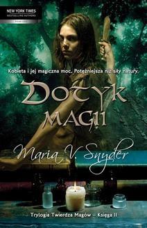 Chomikuj, ebook online Dotyk magii. Maria V. Snyder