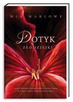 Chomikuj, ebook online Dotyk złodziejki. Mia Marlowe