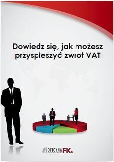 Ebook Dowiedz się, jak możesz przyspieszyć zwrot VAT pdf