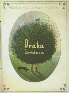 Chomikuj, ebook online Draka ekonieboraka. Emilia Dziubak