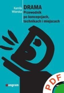 Chomikuj, ebook online Drama. Przewodnik po koncepcjach, technikach i miejscach. Kamila Witerska
