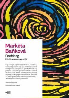 Chomikuj, ebook online Drobiazg. Miłość w czasach genetyki. Markéta Baňková