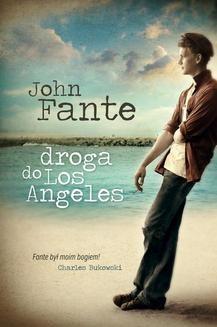 Chomikuj, ebook online Droga do Los Angeles. John Fante