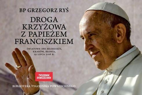 Chomikuj, ebook online Droga krzyżowa z papieżem Franciszkiem. Papież Franciszek