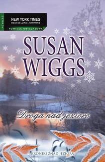 Chomikuj, ebook online Droga nad jezioro. Susan Wiggs