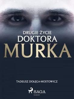 Ebook Drugie życie doktora Murka pdf