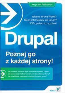 Chomikuj, ebook online Drupal. Poznaj go z każdej strony. Krzysztof Palikowski