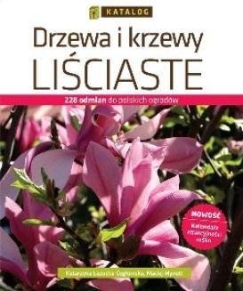 Chomikuj, ebook online Drzewa i krzewy liściaste. Katalog. Katarzyna Łazucka-Cegłowska