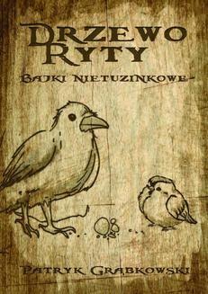 Chomikuj, ebook online Drzewo Ryty. Paytryk Grąbkowski