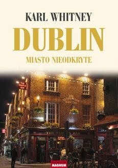 Chomikuj, ebook online Dublin. Miasto nieodkryte. Karl Whitney