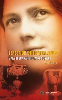 Chomikuj, ebook online Duchowe Biografie: Teresa od Dzieciątka Jezus. Marc Joulin