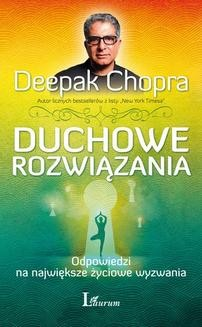 Chomikuj, ebook online Duchowe rozwiązania. Deepak Chopra