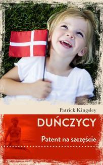 Chomikuj, ebook online Duńczycy. Patent na szczęście. Patrick Kingsley