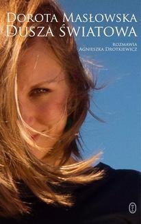 Chomikuj, ebook online Dusza światowa. Dorota Masłowska