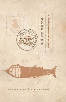 Chomikuj, ebook online Dwadzieścia tysięcy mil podmorskiej żeglugi. Tom I. Juliusz Verne