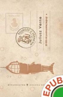Ebook Dwadzieścia tysięcy mil podmorskiej żeglugi. Tom I pdf