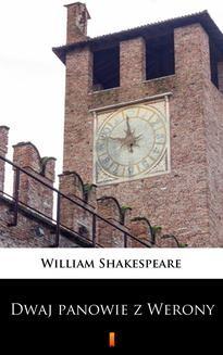 Chomikuj, ebook online Dwaj panowie z Werony. William Shakespeare