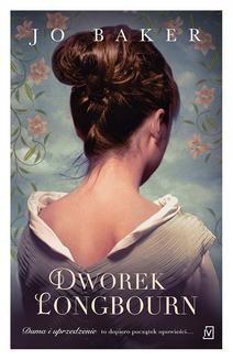 Chomikuj, ebook online Dworek Longbourne. Jo Baker