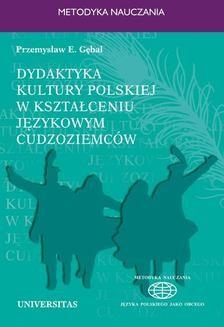 Chomikuj, ebook online Dydaktyka kultury polskiej w kształceniu językowym. Przemysław E. Gębal