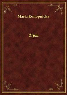 Chomikuj, ebook online Dym. Maria Konopnicka