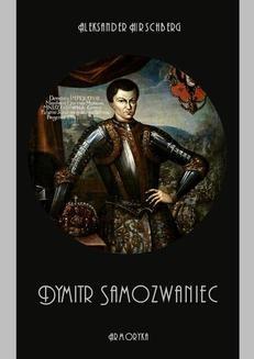 Chomikuj, ebook online Dymitr Samozwaniec. Aleksander Hirschberg