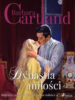 Chomikuj, ebook online Dynastia miłości. Barbara Cartland
