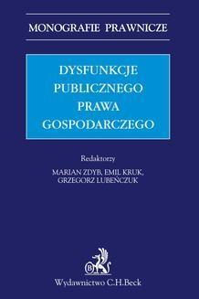Chomikuj, ebook online Dysfunkcje publicznego prawa gospodarczego. Opracowanie zbiorowe null