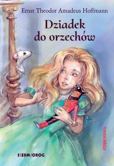 Chomikuj, ebook online Dziadek do orzechów. Ernst Theodor Amadeus Hoffmann
