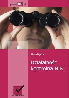 Chomikuj, ebook online Działalność kontrolna NIK. Piotr Gryska