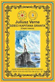 Chomikuj, pobierz ebook online Dzieci kapitana Granta. Część 3. Ocean Spokojny. Juliusz Verne
