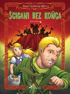 Chomikuj, ebook online Dzieci królowej elfów 3 – Ścigani bez końca. Peter Gotthardt null
