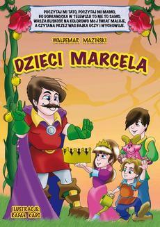 Chomikuj, ebook online Dzieci Marcela. Waldemar Maziński