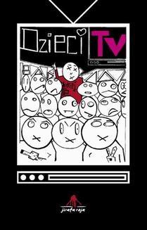 Chomikuj, ebook online Dzieci TV. Andrzej Te
