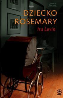 Chomikuj, ebook online Dziecko Rosemary. Ira Levin