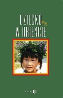 Chomikuj, ebook online Dziecko w Oriencie. Ewa Machut-Mendecka