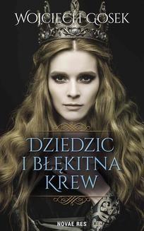 Ebook Dziedzic i błękitna krew pdf