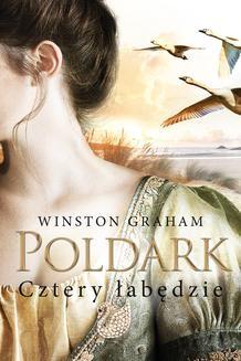 Chomikuj, ebook online Dziedzictwo rodu Poldarków: Cztery łabędzie. Winston Graham