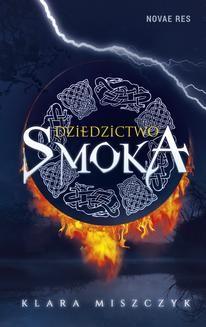 Chomikuj, ebook online Dziedzictwo smoka. Klara Miszczyk