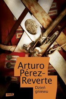 Chomikuj, ebook online Dzień gniewu. Arturo Pérez-Reverte
